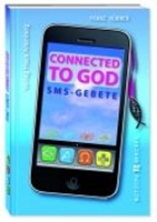 "Buch ""Connected to God"", SMS-Gebete"