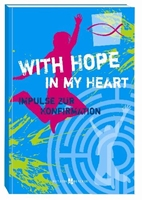 With Hope in my Heart, Impulse zur Konfirmation von Leitschuh, Marcus C. / Jansen, Peter, 112 Seiten
